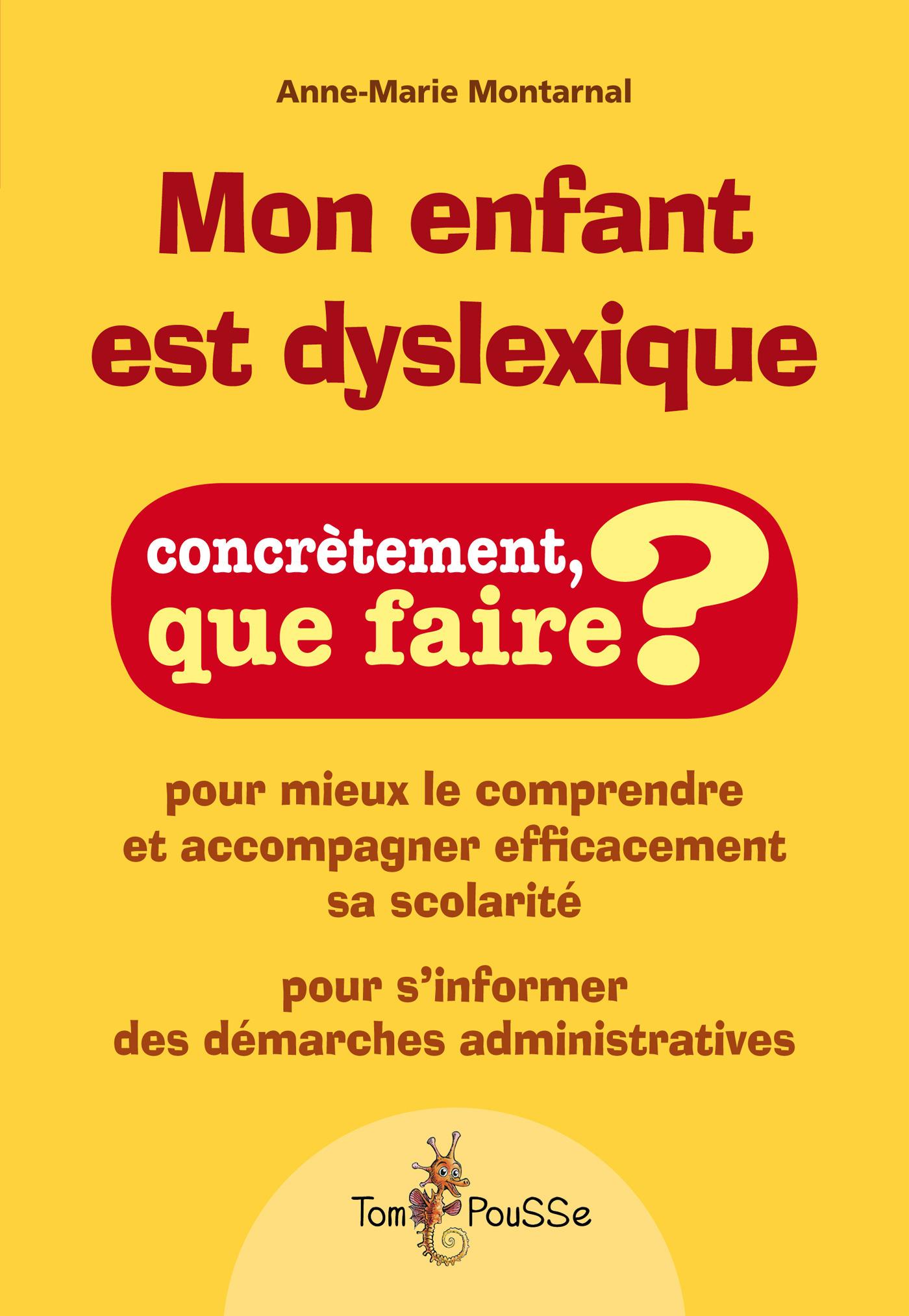 Anne-Marie Montarnal Mon enfant est dyslexique