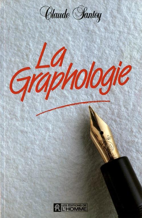 Claude Santoy La graphologie