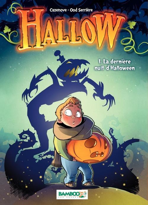 Christophe Cazenove Hallow (version Manga) - Tome 1 - La dernière nuit d'Halloween