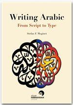 Stefan Moginet Writing arabic ; from script to type
