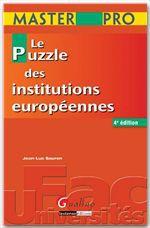 Jean-Luc Sauron Le puzzle des institutions européennes (4e édition)