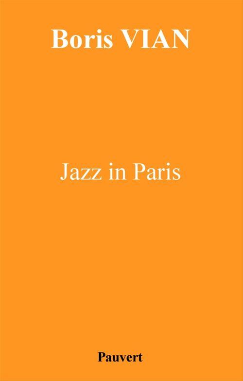 Boris Vian Jazz in Paris
