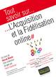 Tout savoir sur... l'acquisition et la fid�lisation online