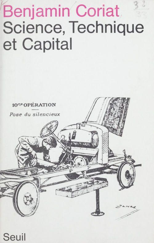 Benjamin Coriat Science, technique et capital