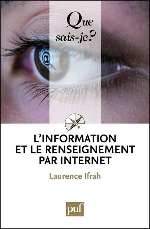 Laurence Ifrah L'information et le renseignement par Internet