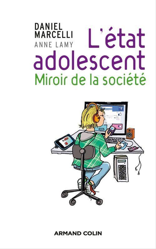 Daniel Marcelli L'état adolescent