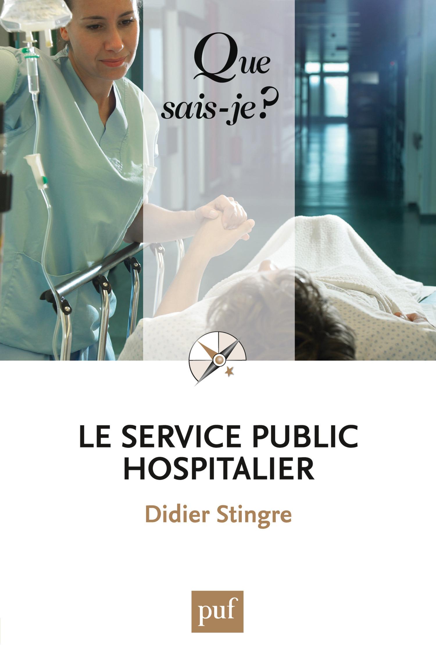 Didier Stingre Le service public hospitalier