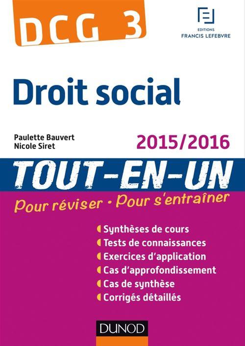 Paulette Bauvert DCG 3 - Droit social 2015/2016 - 8e éd - Tout-en-Un