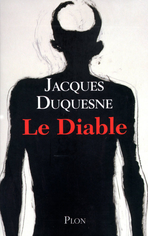 Jacques DUQUESNE Le Diable