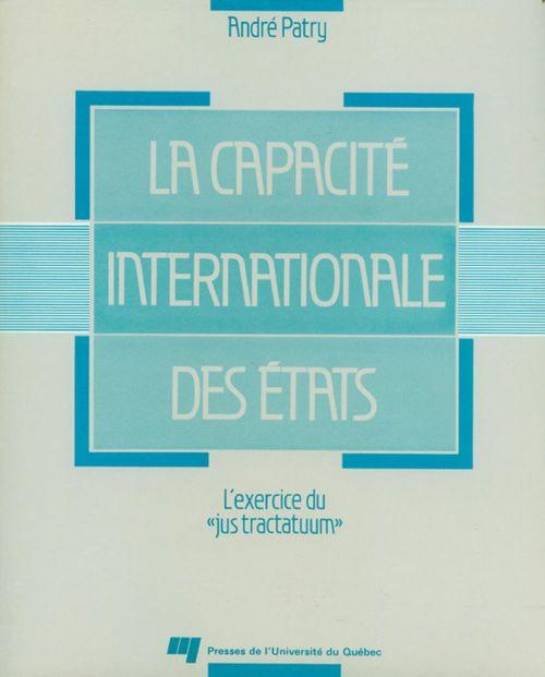 André Patry La capacité internationale des états