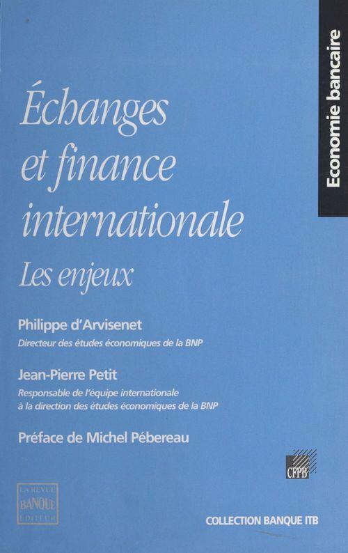 Échanges et finance internationale : les enjeux