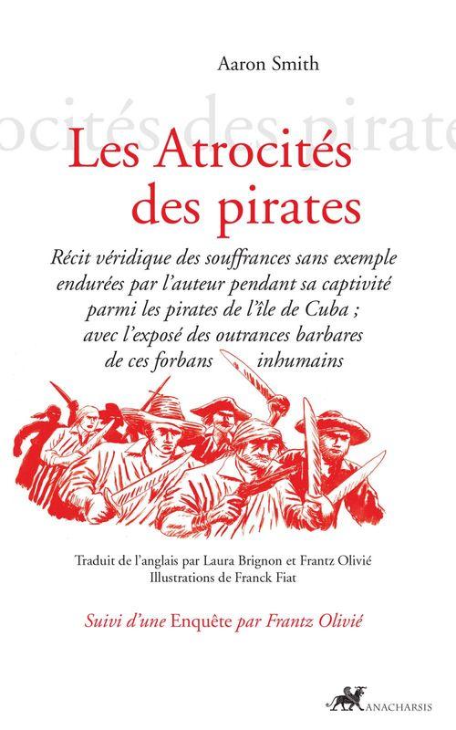 Aaron Smith Les Atrocités des pirates