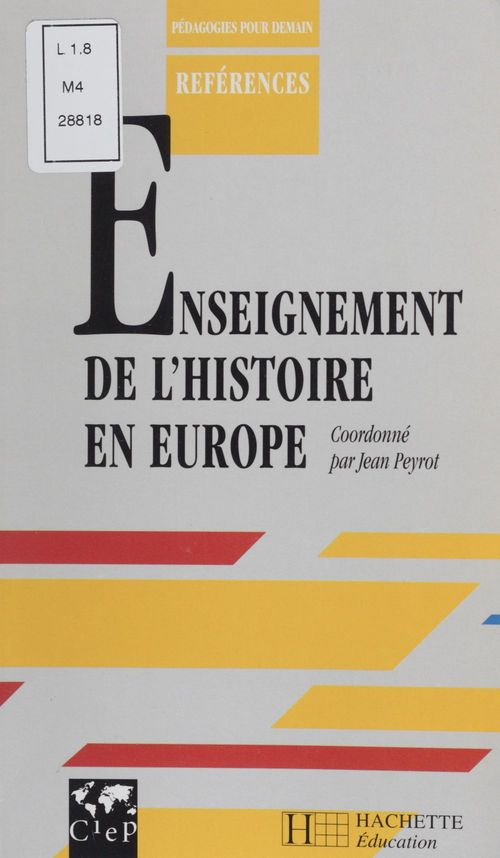 Jean Peyrot L'Enseignement de l'histoire en Europe