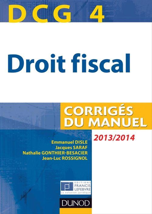 DCG 4 ; droit fiscal ; corrigés du manuel (7e édition)