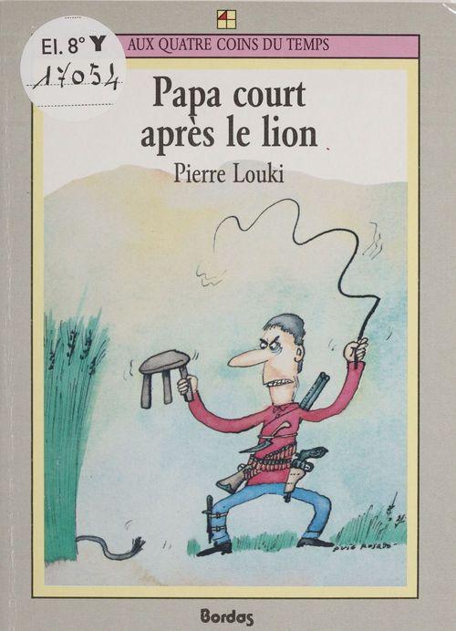 Pierre Louki Papa court après le lion