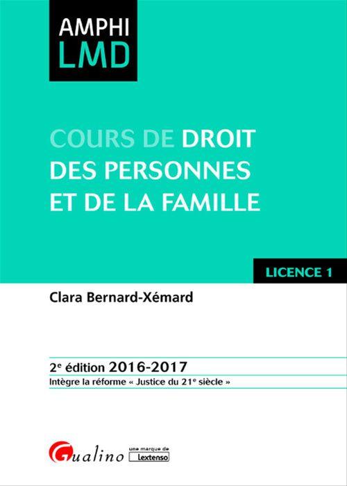 Cours de droit des personnes et de la famille 2016-2017 - 2e édition