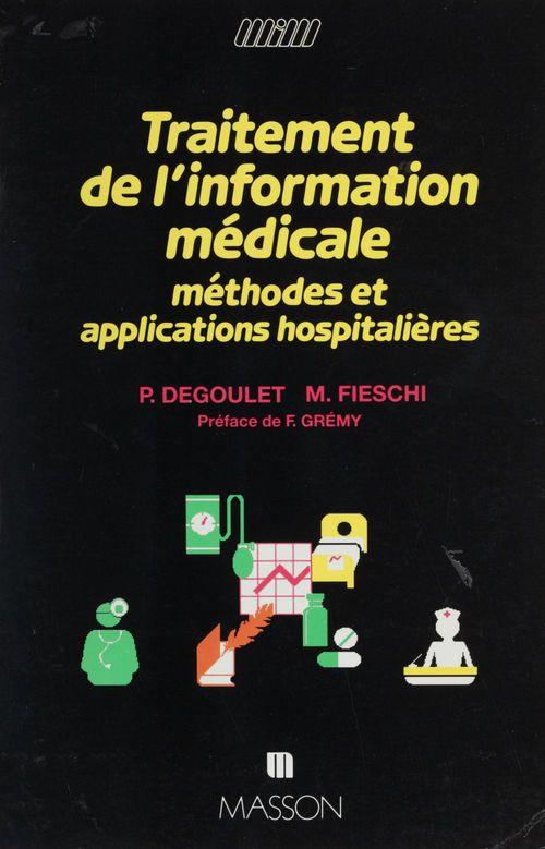 Patrice Degoulet Traitement de l'information médicale