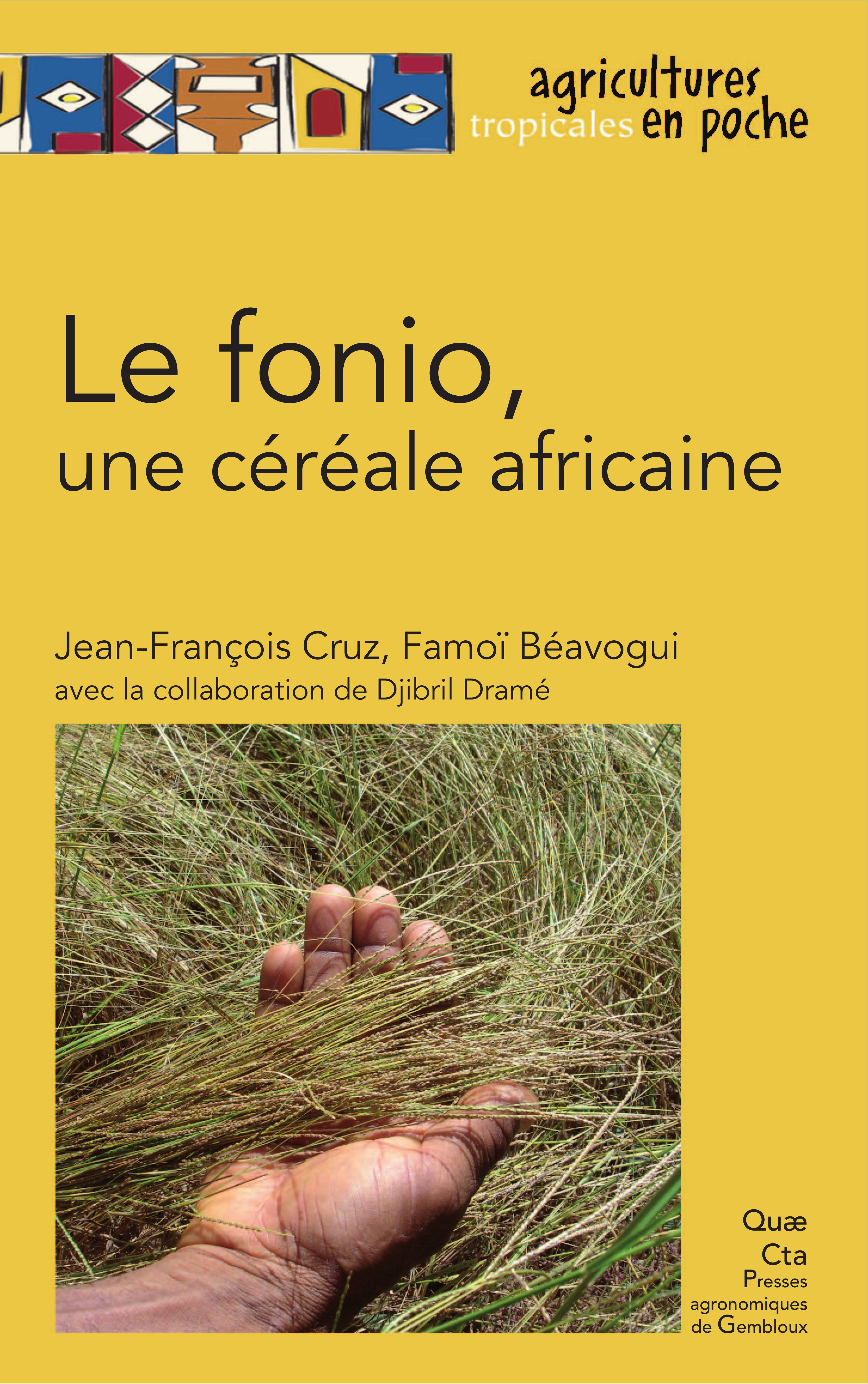Famoi Beavogui Jean-Francois Cruz Le fonio, une céréale africaine