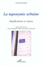 La toponymie urbaine ; significations et enjeux