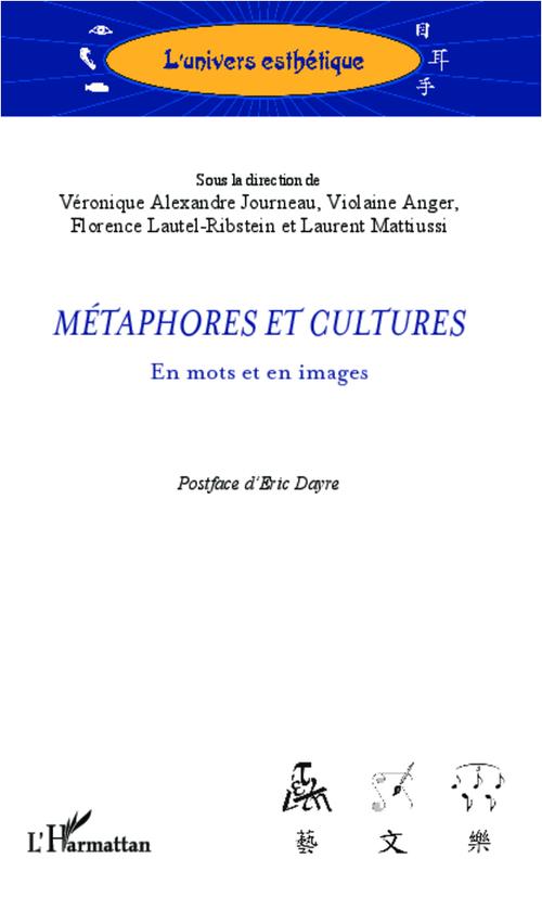 Violaine Anger Veronique Alexandre-Journeau Métaphores et cultures ; en mots et en images