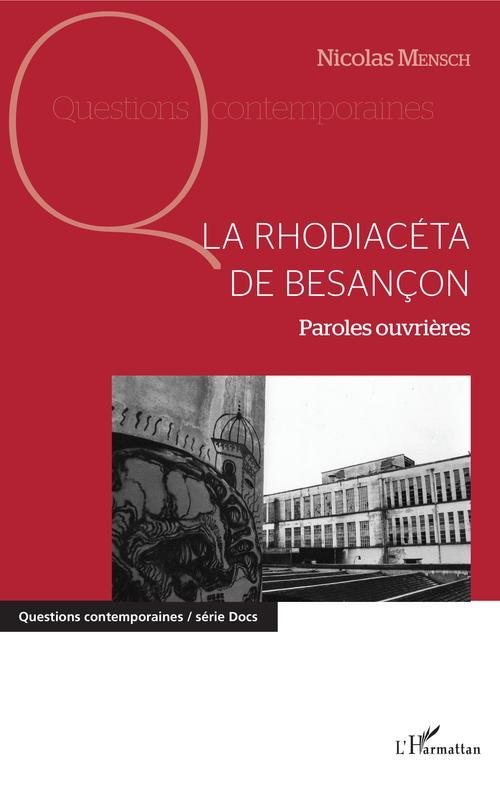 Nicolas Mensch La Rhodiacéta de Besançon