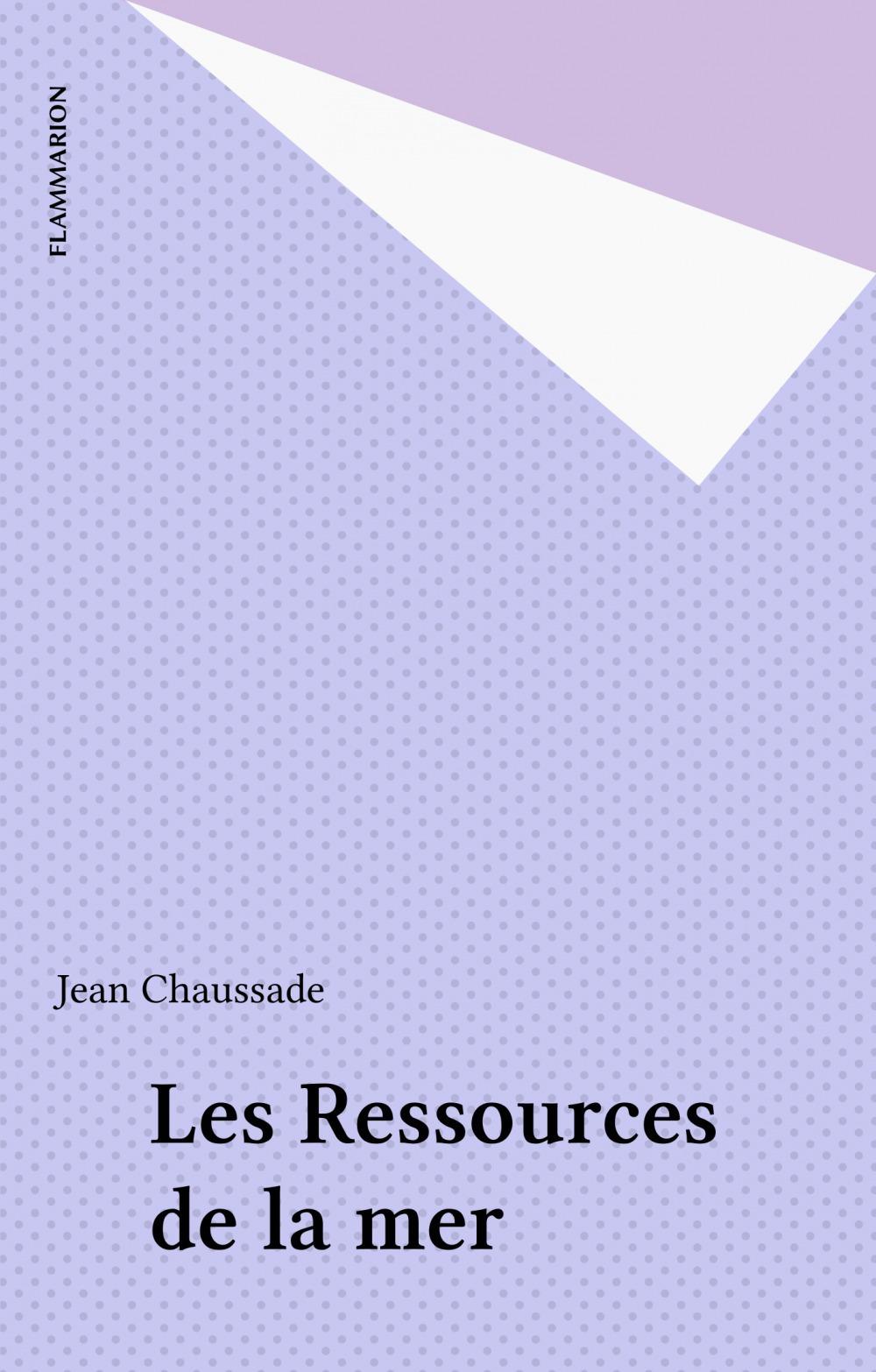 Jean Chaussade Les Ressources de la mer