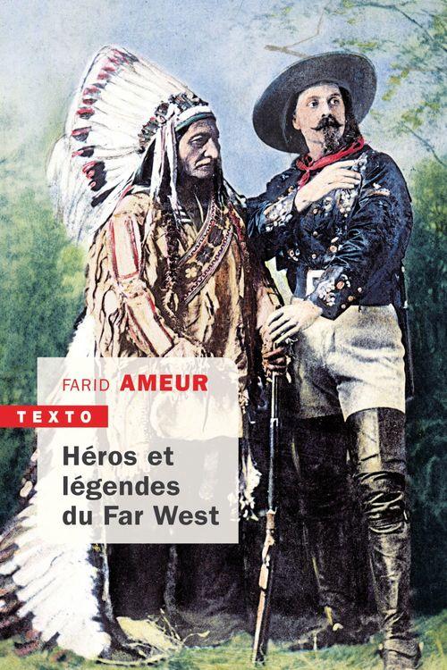 Farid Ameur Héros et légendes du Far West