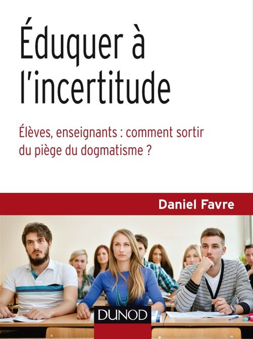 Éduquer à l'incertitude