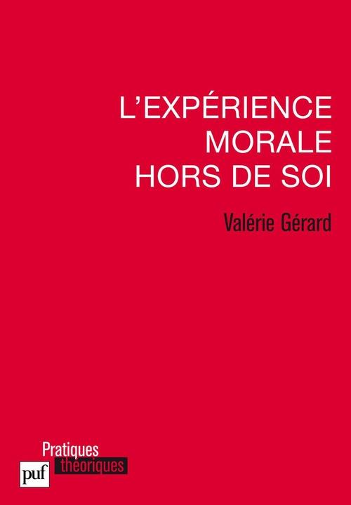 L'expérience morale hors de soi