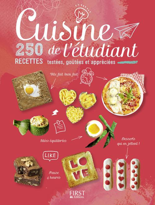 Collectif Cuisine de l'étudiant - 250 recettes testées, goûtées et appréciées