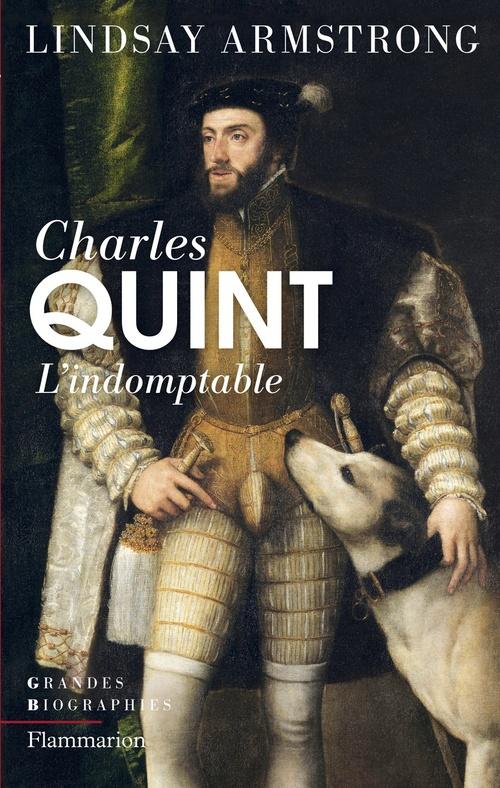 Lindsay Armstrong Charles Quint (1500-1558)