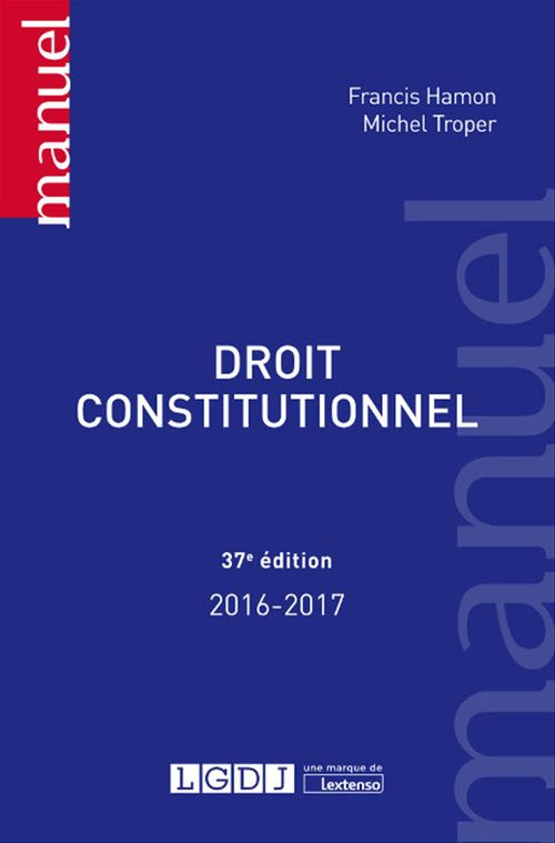 Michel Troper Droit constitutionnel - 37e édition