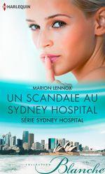 Un scandale au Sydney Hospital
