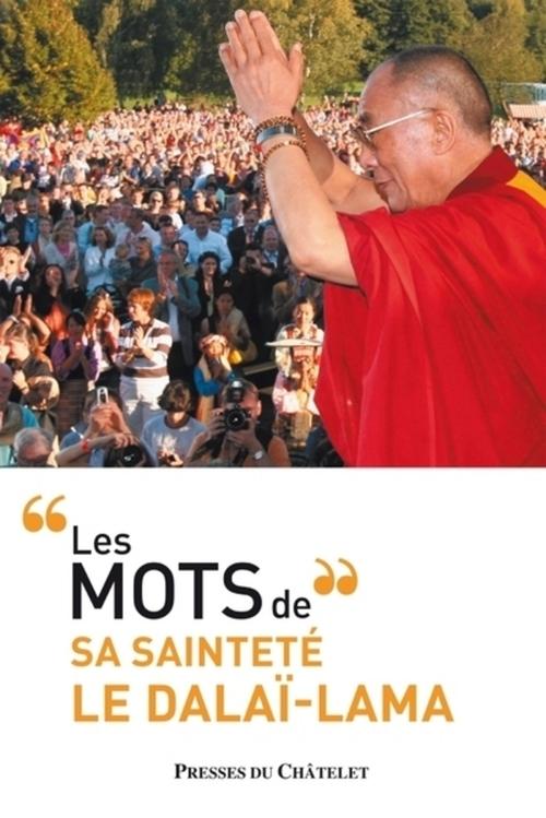 Dalaï-Lama Les mots du dalaï-lama