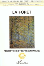 La foret : perceptions et representations