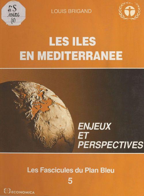 Les Îles en Méditerranée : Enjeux et perspectives