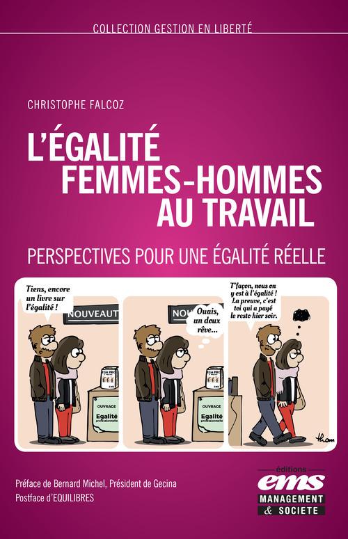 Christophe FALCOZ L'égalité femmes-hommes au travail