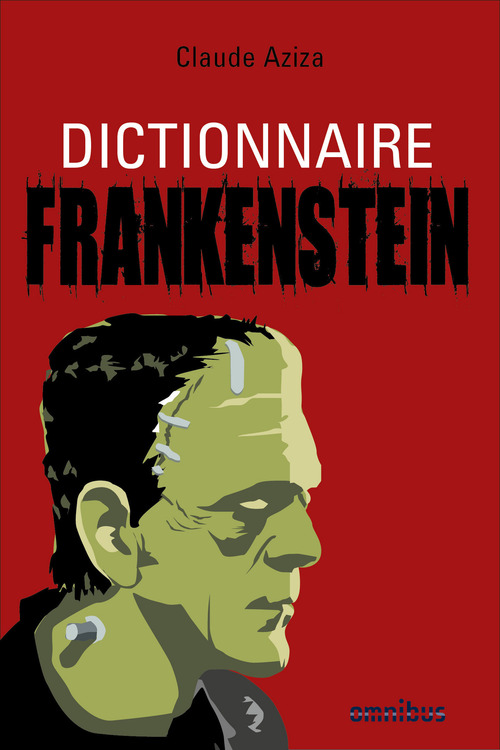 Claude AZIZA Dictionnaire Frankenstein