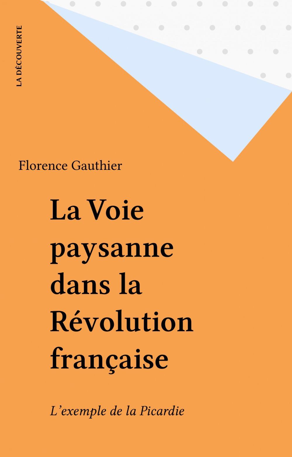 Florence Gauthier La Voie paysanne dans la Révolution française