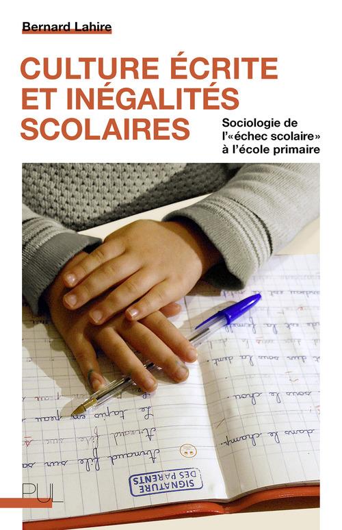 Culture écrite et inégalités scolaires ; sociologie de l'