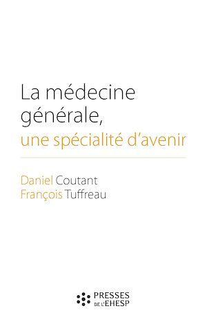 La médecine générale, une spécialité d'avenir
