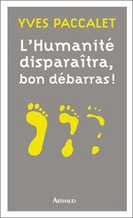 L'Humanit� dispara�tra, bon d�barras !