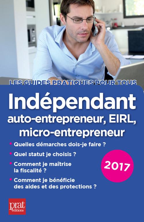 Dominique SERIO Indépendant, auto-entrepreneur, micro-entrepreneur, EIRL 2017