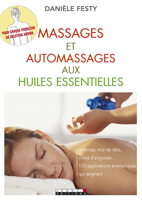 Massages et automassages aux huiles essentielles