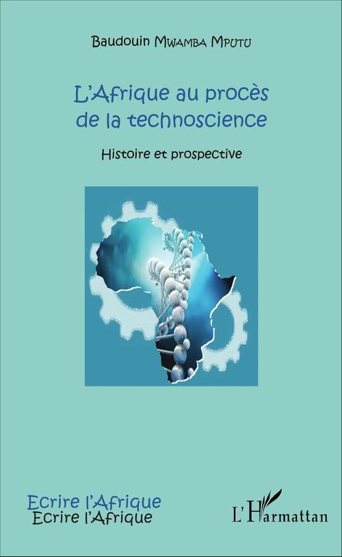 L'Afrique au procès de la technoscience