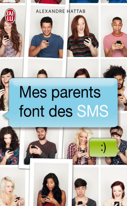 Alexandre Hattab Mes parents font des SMS