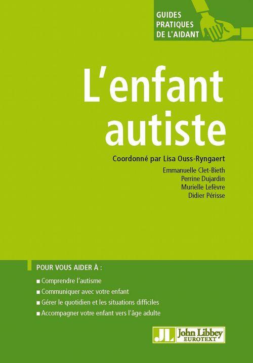 Lisa Ouss-Ryngaert L'enfant autiste