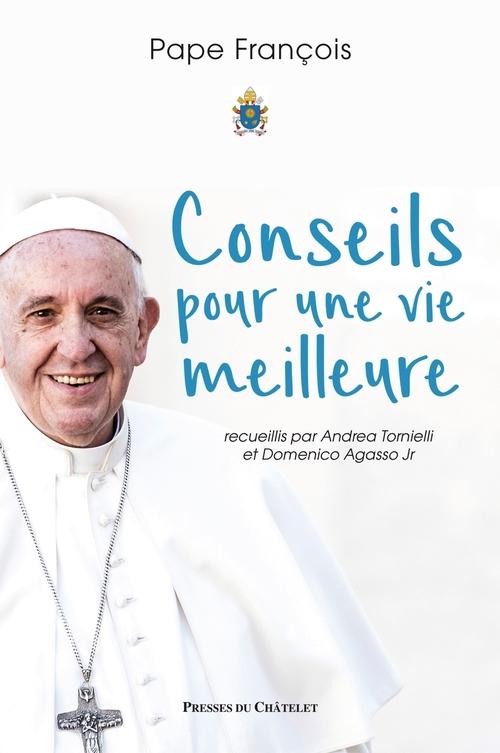 Pape François Conseils pour une vie meilleure