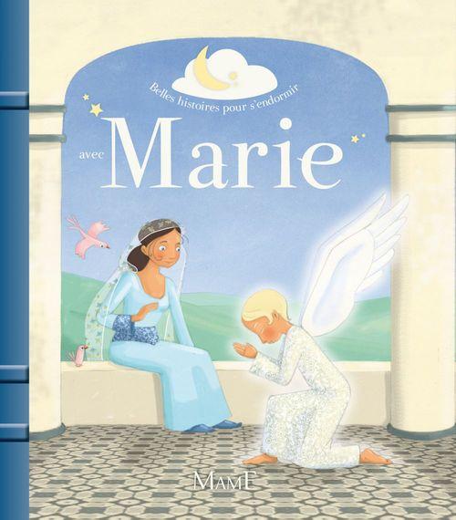 Charlotte Grossetete Belles histoires pour s'endormir avec Marie