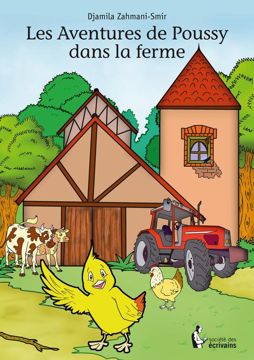 Djamila Zahmani-Smir Les Aventures de Poussy dans la ferme